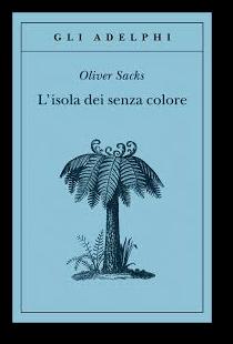 lisola-dei-senza-colore-oliver-sacks.png